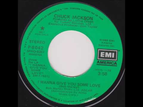 I Wanna Give You Some Love  Chuck Jackson