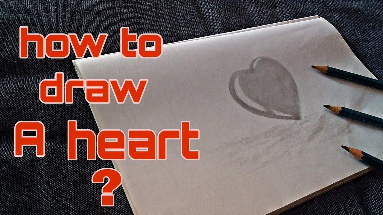 Beautiful Heart Drawing In Pencil Shading Heart Drawing For Beginners In Simple Steps