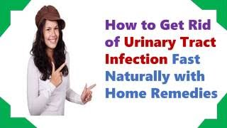 Natural Home Remedies for UTI | How to Cure and Get Rid of a UTI Fast Naturally