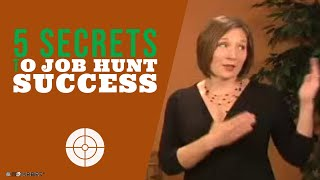 5 secrets to job hunt success
