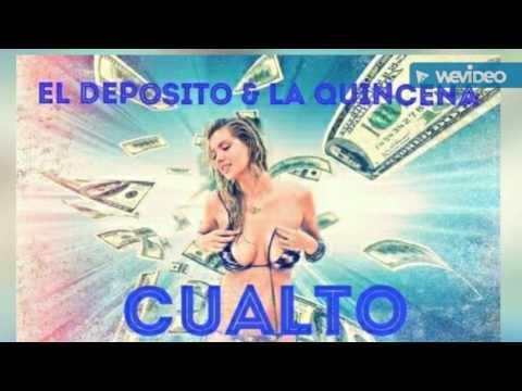 Deposito Ft La Quincena - Cualto