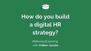 How do you build a digital HR strategy?