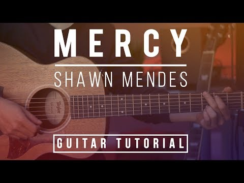 Mercy - Shawn Mendes | Guitar Lesson (Tutorial) EASY Chords