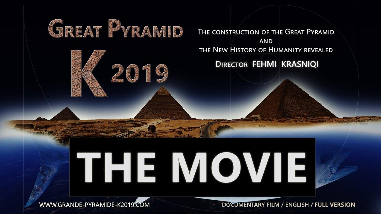 Download The Movie Great Pyramid K 2019 - Director Fehmi Krasniqi