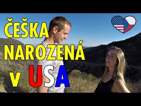 1. GENERACE ČECHŮ v USA   ZTRÁTA ČEŠTINY   Kde v LA chodí celebrity?