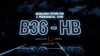 Betri deildin 2018: B36 - HB