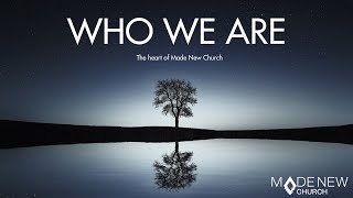Where | Who We Are | Made New Church