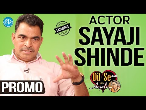 Actor Sayaji Shinde Exclusive Interview - Promo || Dil Se With Anjali #40