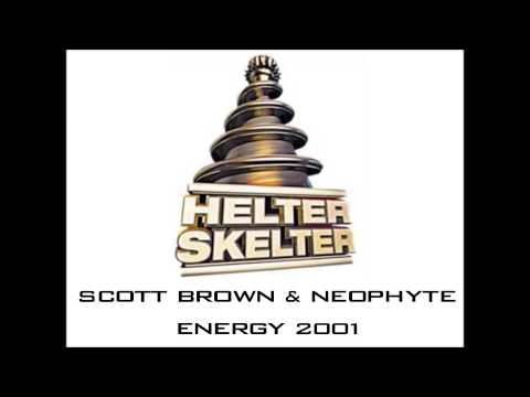 Scott Brown & Neophyte   Helter Skelter Energy 2001