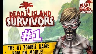 New. DEAD ISLAND SURVIVORS Gameplay (2018) walkthrough part 1  review ( iOS , Android )