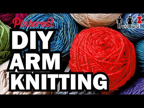DIY Arm Knitting - Man Vs Corinne Vs Pin