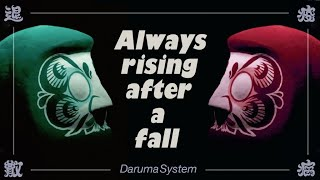 "DarumaSystem ""Always rising after a fall""  × うたげやART達磨"