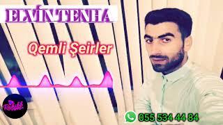 ELvin Tenha Qemli seirler 2017 sheir
