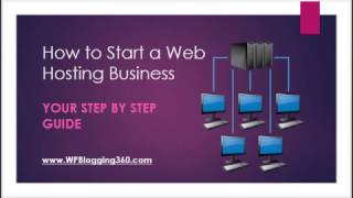 Start Web Hosting Business at Home in 2018 - 10 Easy Steps to Follow