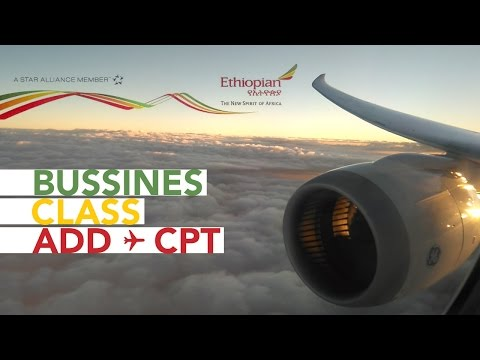 Addis Ababa - Cape Town | Ethiopian Airlines Business Class Cloud Nine | Boeing 763 | ET 847