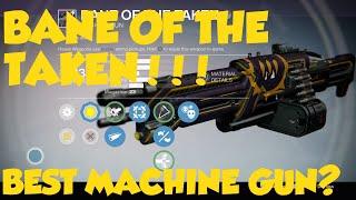 Destiny The Taken King - Bane of the Taken Heavy Machine Gun!