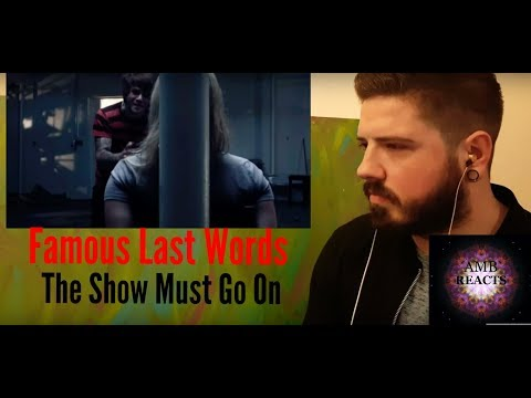 Famous Last Words - The Show Must Go On (Reaction)