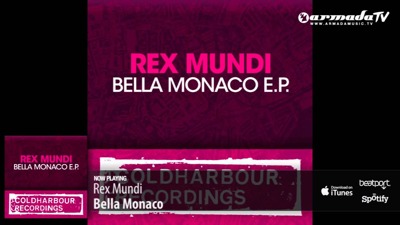 Rex Mundi - Bella Monaco (Original Mix)