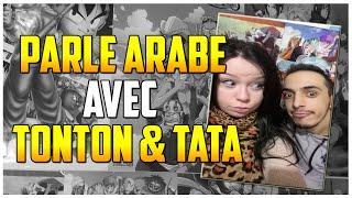 PARLE ARABE AVEC TONTON ET TATA #2