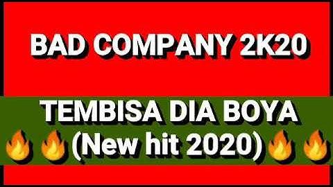 BAD COMPANY_TEMBISA DIYA BOYA New hit 2020 (General Manizo, Punisher,smallT,CobraBad,Boyka&Dj Boyo)