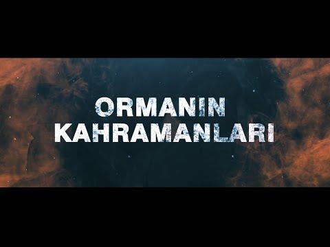 ORMANIN KAHRAMANLARI 1. BÖLÜM