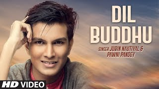 Download lagu Dil Buddhu Video Song | Jubin Nautiyal,Pawni Pandey | Feat. Vishwajeet , Ashish-Vijay