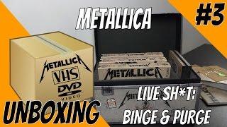 "Unboxing #3: Metallica ""Live Sh*t: Binge & Purge"" VHS & DVD Boxset"
