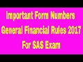Important Form Numbers in General Financial Rules 2017 || GFR Form No.  1 to 26 for SAS Exam