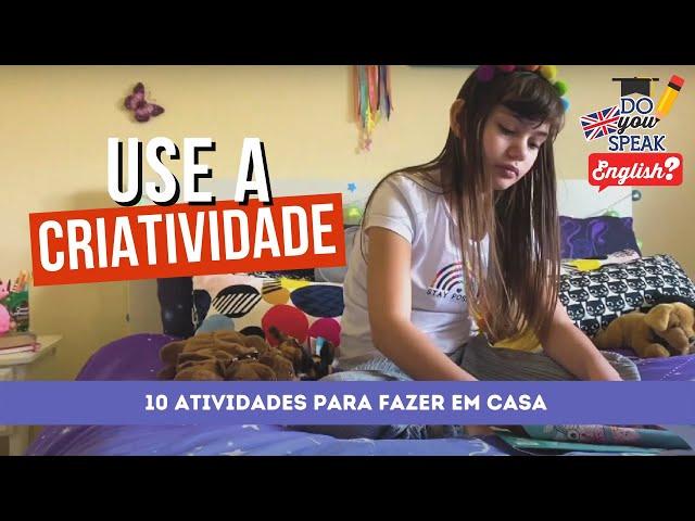 10 atividades pra você fazer em casa | Londres na Latinha #11