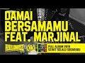Rebellion Rose - Damai Bersamamu Feat. Marjinal (Official Lyric Video) Full Album 2018
