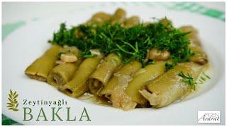 Lokum gibi zeytinyağlı bakla  / zeytinyağlı yemek tarifleri / Figen Ararat