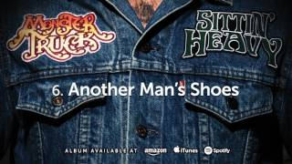 Monster Truck - Another Man's Shoes (Sittin' Heavy) 2016