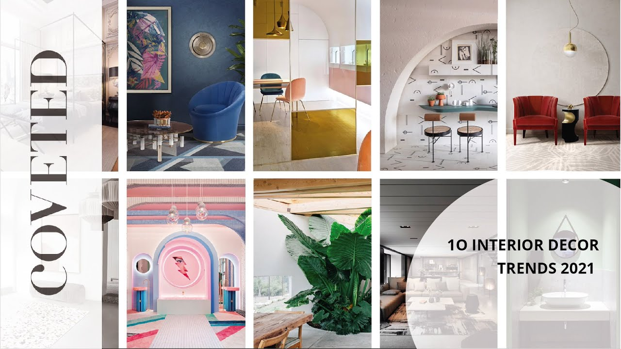 10 Interior Decor Trends 2021 I Coveted Magazine Youtube