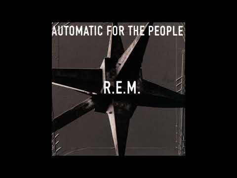 R.E.M. - Automatic For The People HD (Full Album)