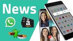 WhatsApp Werbung, Amazon 10€-Geschenk, Android 9 Pie