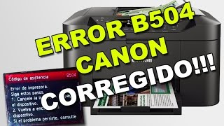 Error B504  en impresora CANON corregido