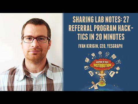 [500DISTRO] Sharing Lab Notes: 27 Referral Program Hack-tics in 20 Minutes