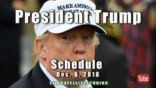 President Trump's Schedule for Thursday, December 6, 2018