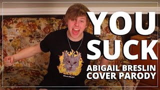 Abigail Breslin - You Suck (Cover/Parody - After Our Juliet)