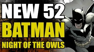 DC Comics New 52 Batman: Night of The Owls