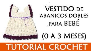 patrn crochet vestido de abanicos dobles para bebe 0 3 meses   patrones valhala