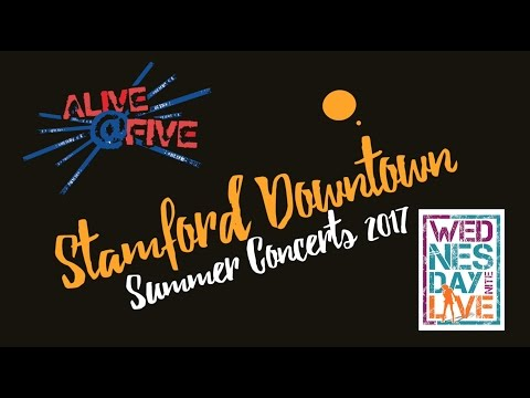 For more information about Alive@Five  and Wednesday Nite Live visit Stamford-Downtown.com/Events