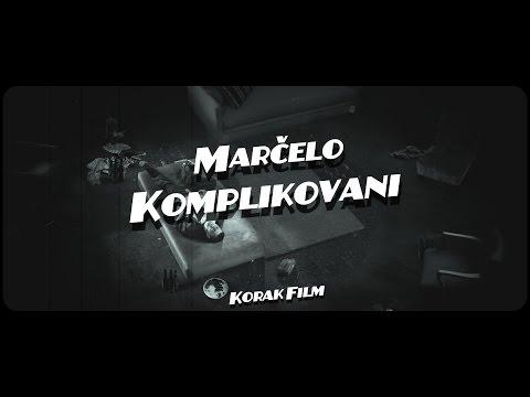 Marčelo - Komplikovani (Official Video)
