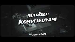 Marčelo - Komplikovani (Official Video)