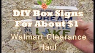 Walmart Clearance Haul & DIY Box Signs For $1