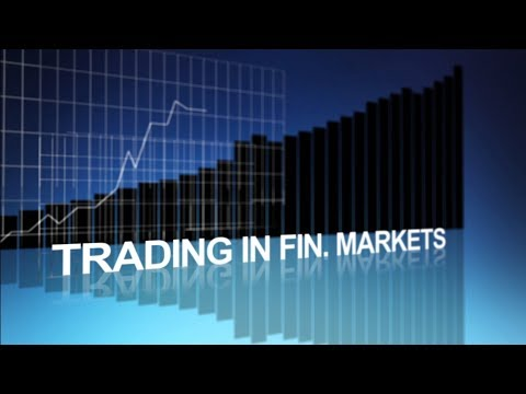 Introduction To Trading In Financial Markets