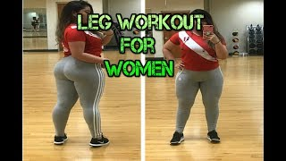 Leg Workout For Women, How To Get Thicker Legs