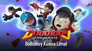 Download Mp3 Klip Boboiboy The Movie: Boboiboy Kuasa Lima!