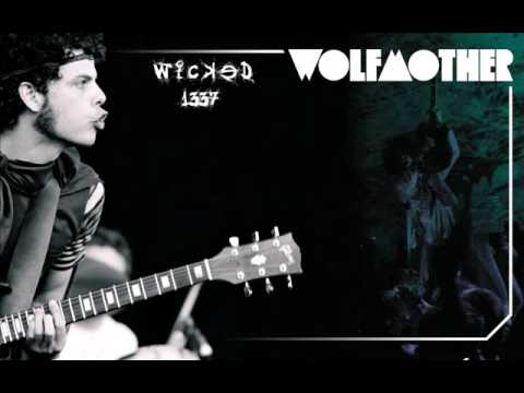 WkD | Wolfmother - Woman [lyrics]