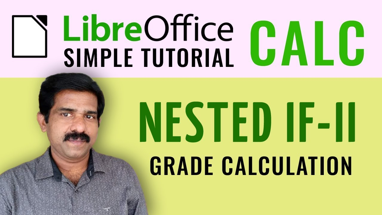 LibreOffice Calc - Nestedif Grade Calculation